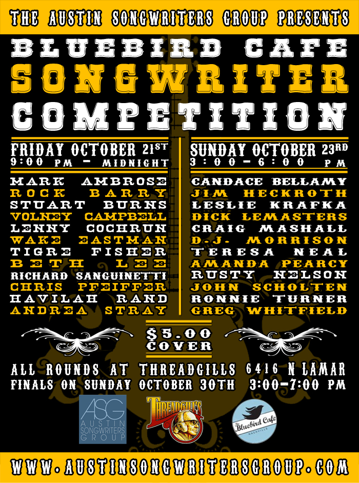 Poster for the Austin Songwriters Group [ASG] Bluebird Cafe Competition preliminary rounds at Threadill's North in Austin, Texas on Friday, October 21st & Sunday, October 23rd, 2011.